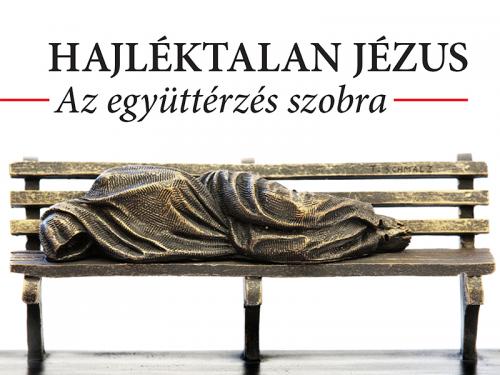 Holnap érkezik Szentendrére a Hajléktalan Jézus szobor