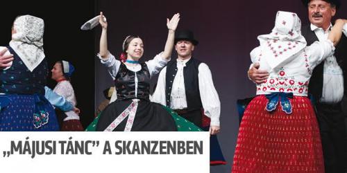 Májusi tánc a Skanzenben!